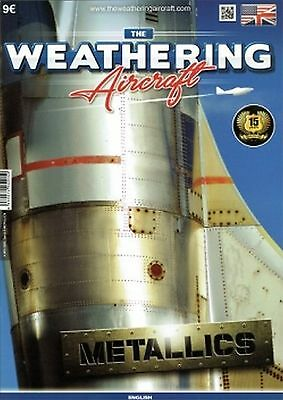 """The Weathering Magazine Series for Aircraft. Issue 5. """"Metallics"""""""