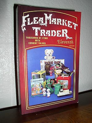 Flea Market Trader:Thousands of Items with Current Values (1997, PB,11'th Edit)