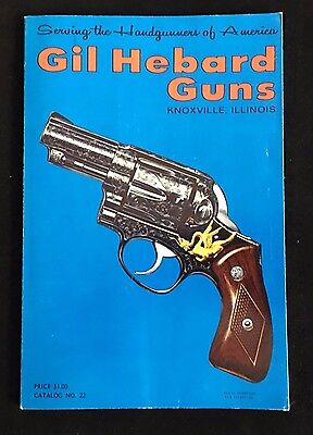 Vintage 1973 Gil Hebard Guns No. 22 - Includes Exploded Parts Views FREE Ship