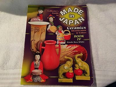 Collector's Guide To Made In Japan Ceramics Id & Value Book IV 2003 White