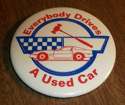 """Older Pin Button """"Everybody Drives a Used Car"""" Chevy Chevrolet Corvette"""