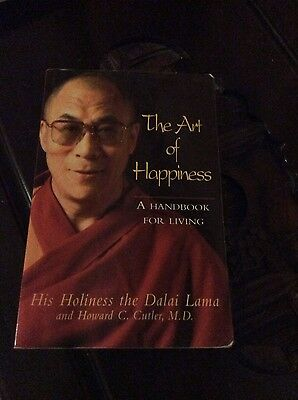 The Art of Happiness: A Handbook for Living by Howard C. Cutler, Dalai Lama...