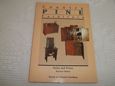 COUNTRY PINE FURNITURE, STYLES & PRICES REVISED by Swedberg,1983 BOOK