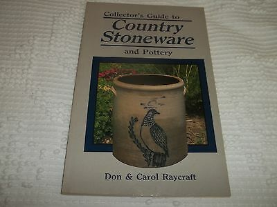 COLLECTORS GUIDE TO COUNTRY STONEWARE & POTTERY by DON 7 CAROL RAYCRAFT