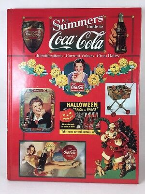 BJ SUMMERS GUIDE TO COCA-COLA Hardbound Copyright 1997 COKE Book Reference Guide