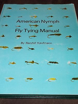 AMERICAN NYMPH TYING MANUEL by Randall Kaufmann  *signed*