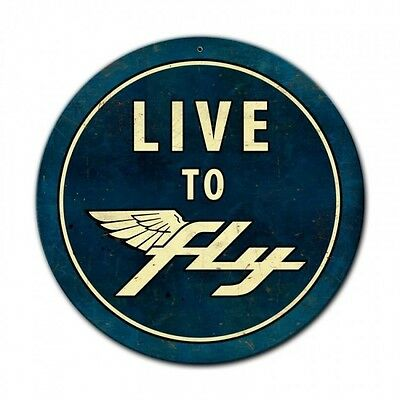 "Live To Fly 14"" Round Metal Sign PTS554"