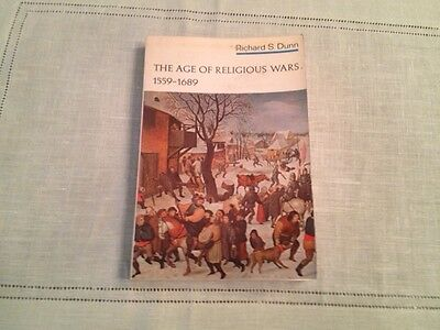 The Age Of Religious Wars, 1559-1689 By Richard Dunn, 1St Paperback Edition
