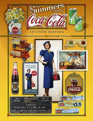 BRAND NEW Coca-Cola by B. J. Summers (2008, Hardcover) COLLECTORS GUIDE & VALUES