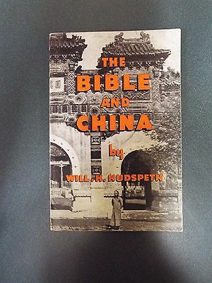 The Bible and China by Will H. Hudspeth - Undated