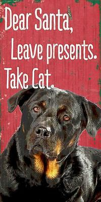 Pet Dog Sign - Rottweiler Dear Santa Leave Presents - Wood Wall House Poster