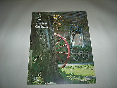 The Amana Colonies Book 1977  : History Art Industry Wine & Food  + Hospitality