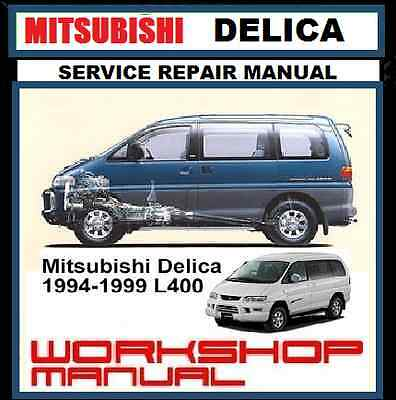 Mitsubishi Delica L400 L300 Spacegear Starwagon 2Wd-4Wd Workshop Repair Manual