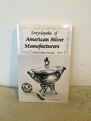 Encyclopedia Of American Silver Manufacturers by Dorothy T. Rainwater (1986) PB