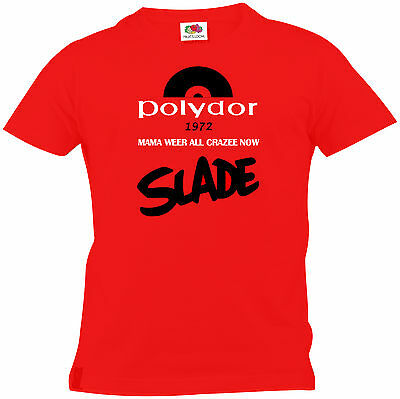 Slade T Shirt 'Mama Weer all Crazee Now