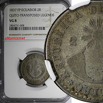 Ecuador Silver 1837 FP 2 Reales NGC VG8 QUITO-TRANSPOSED LEGENDS SCARCE KM# 21
