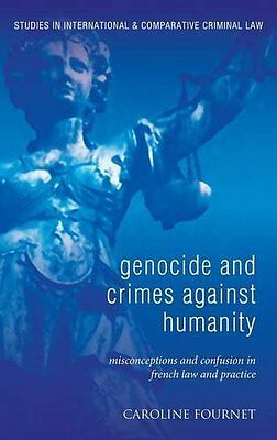 Genocide and Crimes Against Humanity Book by Fournet Caroline Hardback