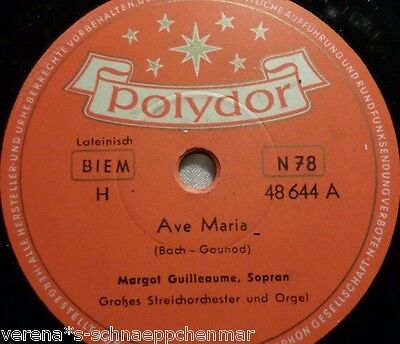 "MARGOT GUILLEAUME, Sopran ""Largo / Ave Maria"" Polydor 10"" 78rpm"