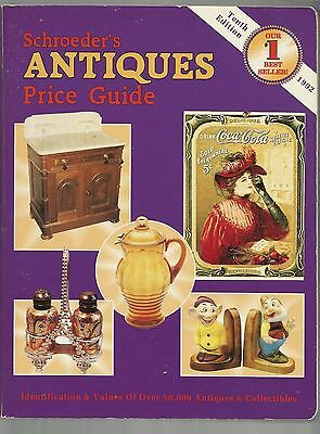 Schroeder's Antiques Price Guide 1992 Tenth Edition Good Soft Cover ID's/Values