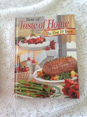 Best of Taste of Home The First 10 Years Cookbook