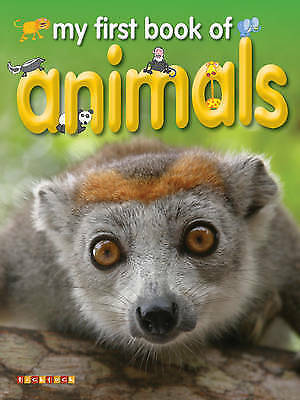 My First Book of Animals, Dee Phillips, New Book