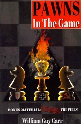 Pawns in the Game by William Guy Carr 9781939438034 (Paperback, 2013)