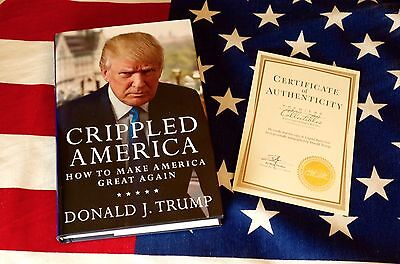 Donald J Trump Autographed Book Crippled America  Signed W/ COA Limited/10000
