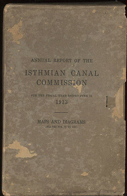Report of the Isthmian Panama Canal Zone Commission 1913 ,Foldout Maps,Charts