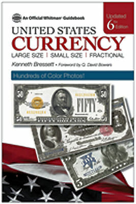 Guide Book of United States Currency, Red Book - 6th Ed, Whitman