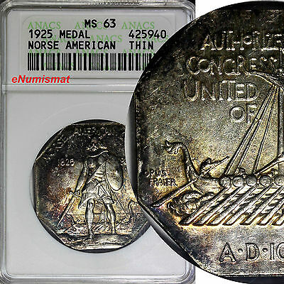 1925 Norse American Medal Thin Silver Commemorative ANACS MS63 RAINBOW TONED