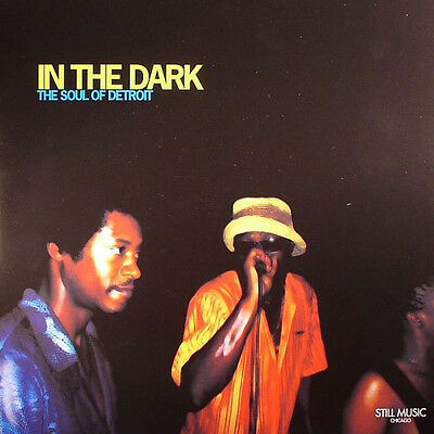 """In The Dark """" The Soul Of Detroit """" New Dble Lp Kenny Dixon Jr"""