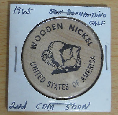 1965 San Bernardino 2nd Annual Coin Show Wooden Nickel~ Combined S.& H.