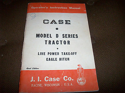 Original Case D Series Tractor Operator's Manual Live Power Take-Off Eagle Hitch