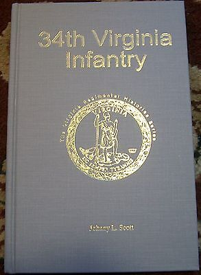 34th Virginia Infantry Regiment by Johnny L. Scott