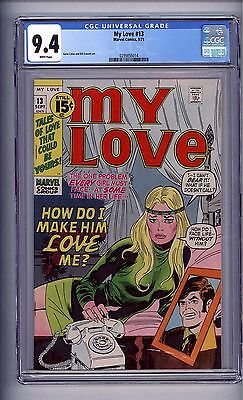 Cgc My Love # 13 Nm 9.4 White Pages 1971  Nice!(@@)!