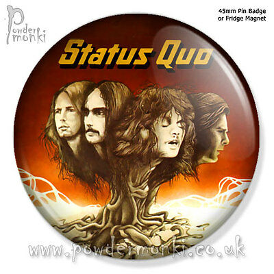"STATUS QUO ""QUO"" ~ Pin Badge OR Fridge Magnet [45mm] Retro Music"