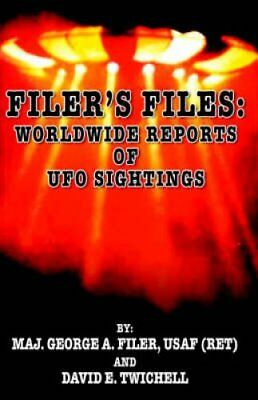 Filer's Files: Worldwide Reports of UFO Sightings by David E Twichell, George...