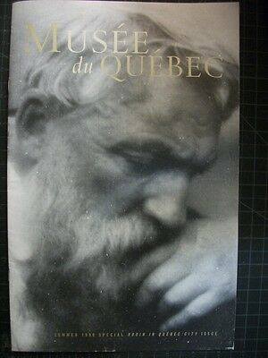 Musee du Quebec Vol. 4, #4 summer 1998 RODIN IN QUEBEC CITY exhibition catalogue