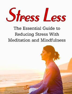 Stress Less. Reducing Stress with Meditation and Mindfulness. Book on CD.