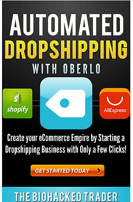 Automated Dropshipping with Oberlo Easy way Build  Make your eCommerce Empire