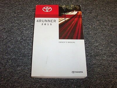 2015 Toyota 4Runner Owner Owner's Operator Guide Manual SR5 Trail Limited 4.0L