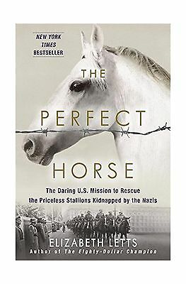 The Perfect Horse: The Daring U.S. Mission to Rescue the Pricel... Free Shipping