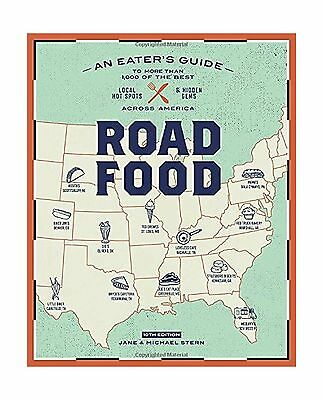 Roadfood 10th Edition: An Eater's Guide to More Than 1000 of th... Free Shipping