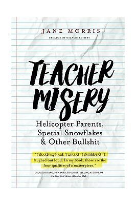 Teacher Misery: Helicopter Parents Special Snowflakes and Other... Free Shipping