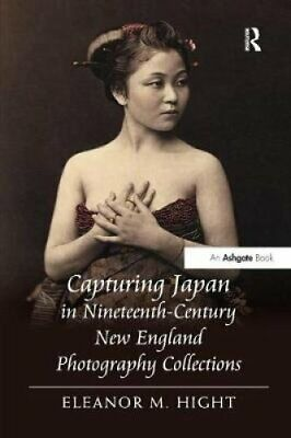 Capturing Japan in Nineteenth-Century New England Photography Collections by...