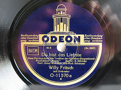 78rpm WILLY FRITSCH - Du bist das Liebste - ORIGINAL ODEON 1931 TOP !