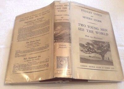 Unwin & Storr Two Young Men See The World First Ed in D/J 1934