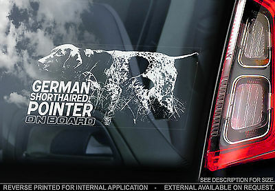 German Shorthaired Pointer - Car Window Sticker - Dog on Board Sign Gift - TYP1