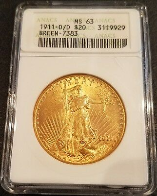 1911-D/d $20 St Gaudens Gold Double Eagle  Anacs Ms63 Breen 7383