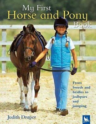 My First Horse and Pony Book by Judith Draper 9780753458785 (Hardback, 2005)